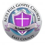 Acts Full Gospel Church East County